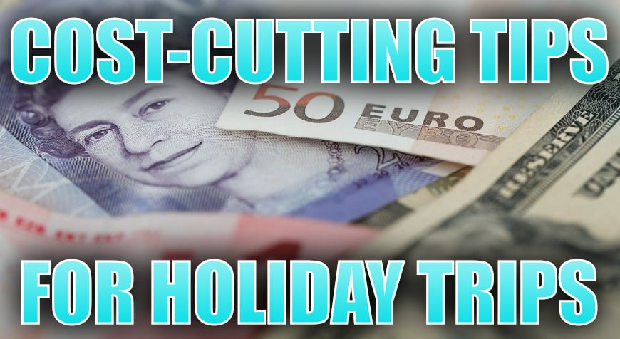 Cost cutting holiday tips