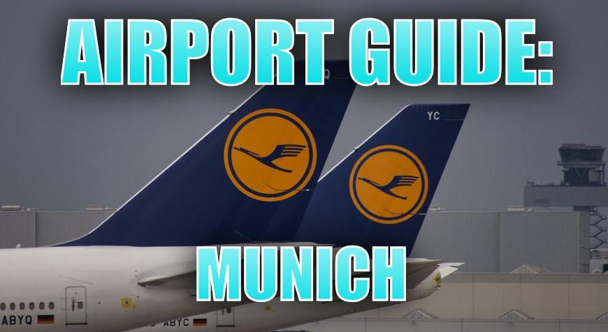 Munich Airport Guide