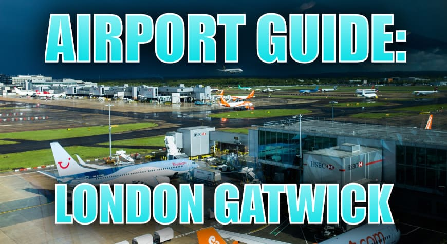 London Gatwick Airport Guide