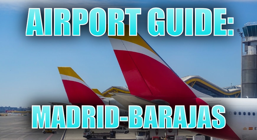 Madrid Barajas Airport Guide