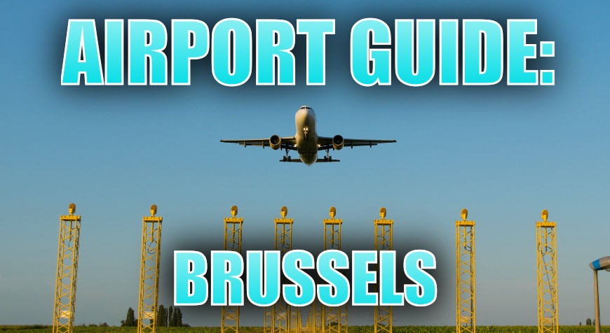 Brussels Airport Guide