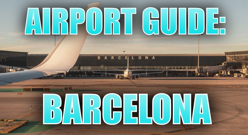 Barcelona Airport Guide