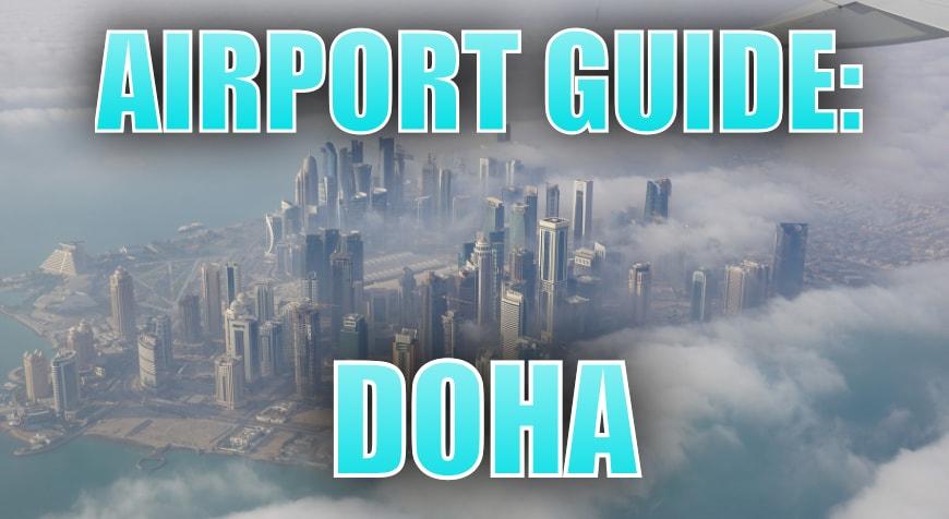 Doha Hamad Airport Guide