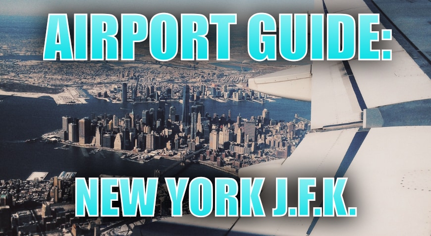 New York JFK Airport Guide